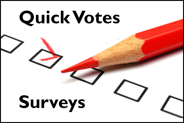 Quick Votes & Surveys
