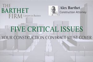 5 Critical Construction Contract Terms: Scope, Price, Payment, Start and Completion