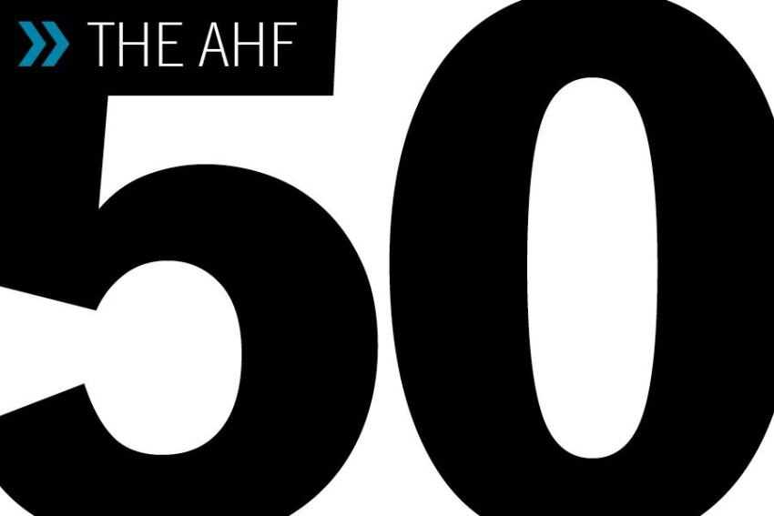 The AHF 50: Leading the Way
