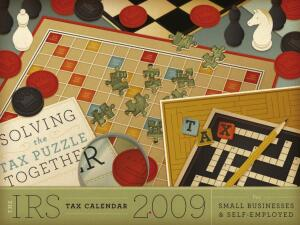 2009 IRS Tax Calendar for Small Businesses and Self Employed