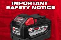 IMPORTANT SAFETY NOTICE: Milwaukee Expands Battery Warnings and Instructions