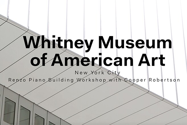 A Look Inside the New Whitney
