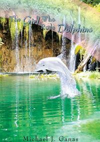 Civil engineer Michael J. Ganas says his novel is for readers who want to escape to a world of action-adventure and fantasy. The self-published novel is available at most bookstores or by calling 888-280-7715. For more information, visit www.thegirlwhorodedolphins.com. Photo: AuthorHOUSE