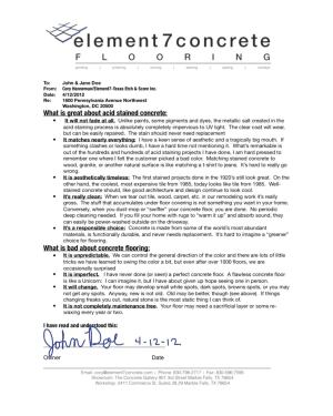 Here's an example of a Sign-N-Send document produced by elemet7concrete. The customer signs off on the document using their finger, presented on an iPad or similar.