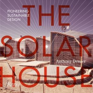 The cover of The Solar House by Anthony Denzer.