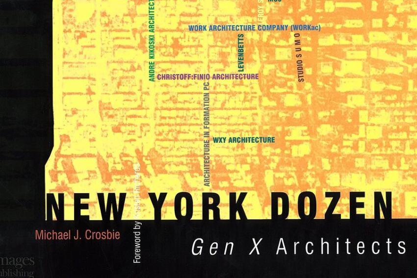 Book: 'New York Dozen: Gen X Architects'