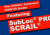 SubLoc® PRO SCRAIL® - HOW-TO Guide