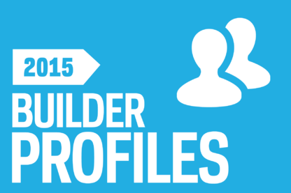2015 Builder 100: Profiles and Builder of the Year