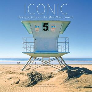 The cover of photographer Brian Vanden Brink's latest book, Iconic.