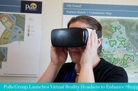 Pulte Introduces Virtual Reality Headsets at Two Locations