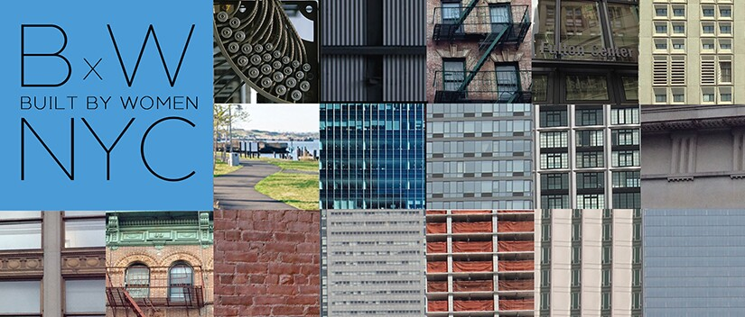 Built by Women New York City to Celebrate Architecture by Women
