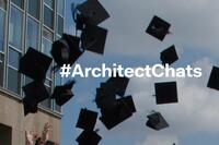 #ArchitectChats: Advice for Architecture School Graduates
