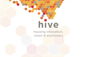 HIVE: Housing Innovation Vision and Economics