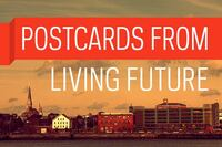 Postcard from Living Future UnConference 2014: Opening Keynote