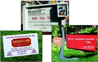 Make sure jobsite signs are easy to read -- especially the company's phone number. replacementcontractor.com