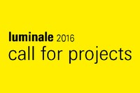 Call for Projects: Luminale 2016