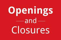 Q2 Openings, Closures, and Acquisitions