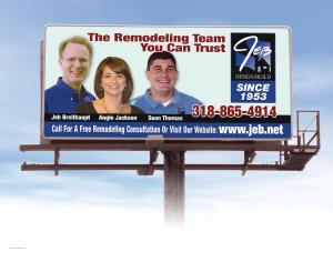 Friendly Faces  Billboards with photos of project or staff are part of JEB Design/Build's marketing and branding strategy.