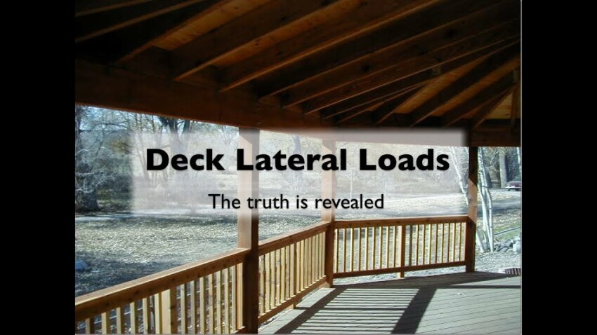 Deck Lateral Loads the Truth Revealed