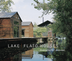The cover of Lake|Flato Houses: Embracing the Landscape (2014).