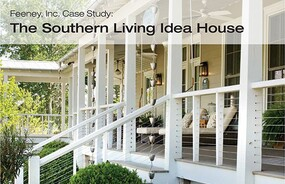 Feeney Case Study: Southern Living Idea House (CableRail Quick-Connects®)