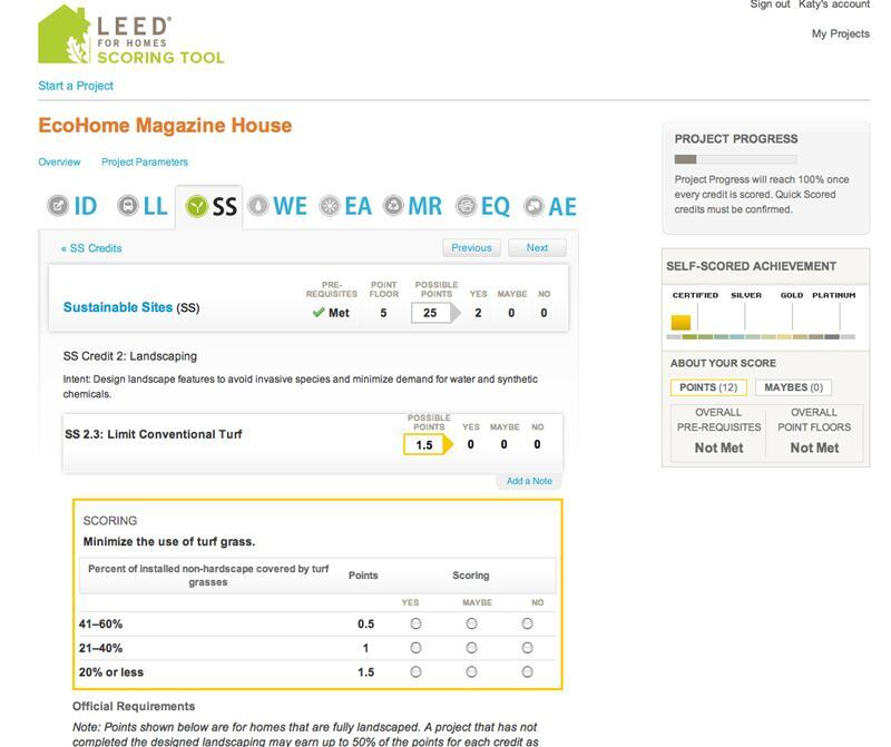 This test home shows the Credit-by-Credit scoring tool in action. As the user answers questions and enters various data, the system keeps track of the project's projected LEED certification level on the right-hand side. It also indicates when prerequisites and point floors are met; pop-up prompts and information help guide decisions and avoid mistakes.