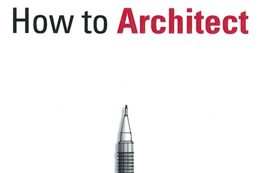 'How to Architect' Book Explains the ABC's of Architecture