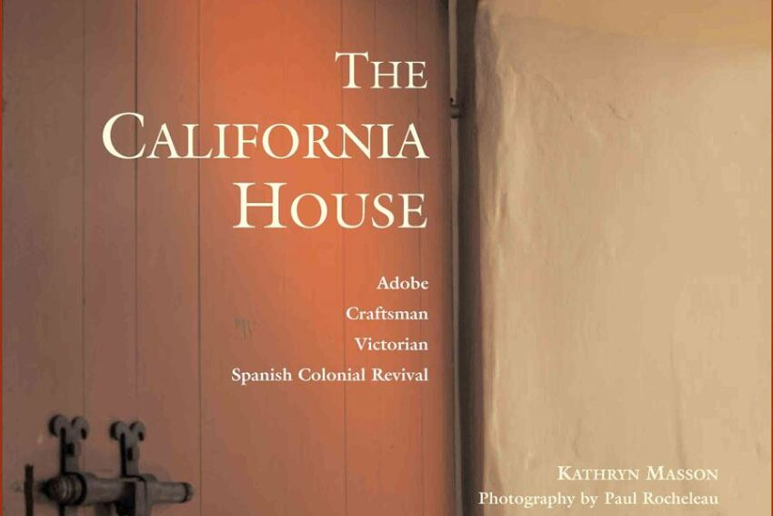 Book Review: The California House by Kathryn Masson