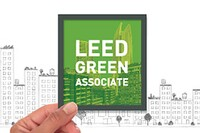 A LEED Green Associate Credential is Your Gateway to Green