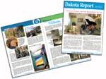 "Realtors read, help underwrite, and even appear in Dakota Builders' newsletter, the ""Dakota  Report."""