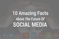 10 Amazing Facts About The Future Of Social Media