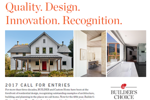 Enter the 2017 Builder's Choice & Custom Home Design Awards