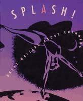 SPLASH! Great Writing About Swimming