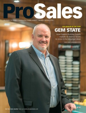 Rick Lierz, president and CEO of Franklin Building Supply, on the cover of the January 2016 issue of ProSales