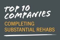 Top 10 Companies Completing Substantial Rehabs in 2016