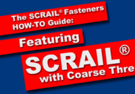 SCRAIL® with Coarse Thread - HOW-TO Guide