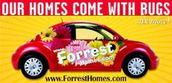 BEETLE MANIA: Forrest Homes worked with a local auto dealer to create the ultimate American dream, combining home sales with free, two-year car leases to sell off standing inventory.