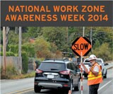 It's Work Zone Safety Awareness Week!