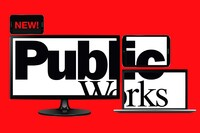 Welcome to the new and improved Public Works Online!