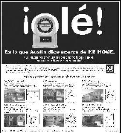 SPANISH LESSONS: KB Home runs various Spanish-language ads in several markets nationwide. The one above touts the firm's top J.D. Power and Associates rating for customer satisfaction in the Austin, Texas, market.