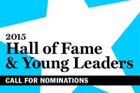 Call for 2015 Hall of Fame and Young Leader Nominations