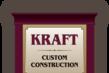 Kraft Custom Construction