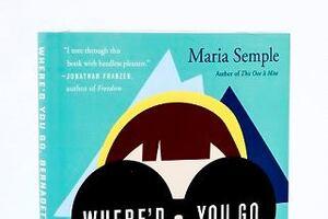 "Reviewed: Maria Semple, ""Where'd You Go, Bernadette"""