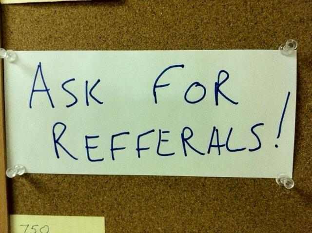 Ask for Referrals: Part 4