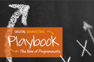Digital Marketing Playbook: The Rise of Programmatic