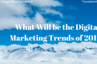 What Will be the Digital Marketing Trends of 2017?