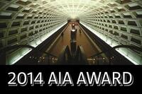 D.C. Metro Wins the 2014 AIA 25 Year Award