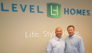 Ric Rojas and Todd Waguespack of Level Homes