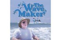 The Wave Maker