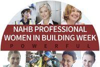 Inaugural NAHB Professional Women in Building Week Kicks Off